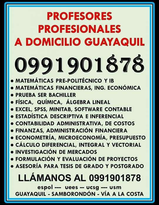 0991901878 Profesores y Clases a domicilio Matemáticas, Física, Contabilidad, Estadística, Finanzas Guayaquil