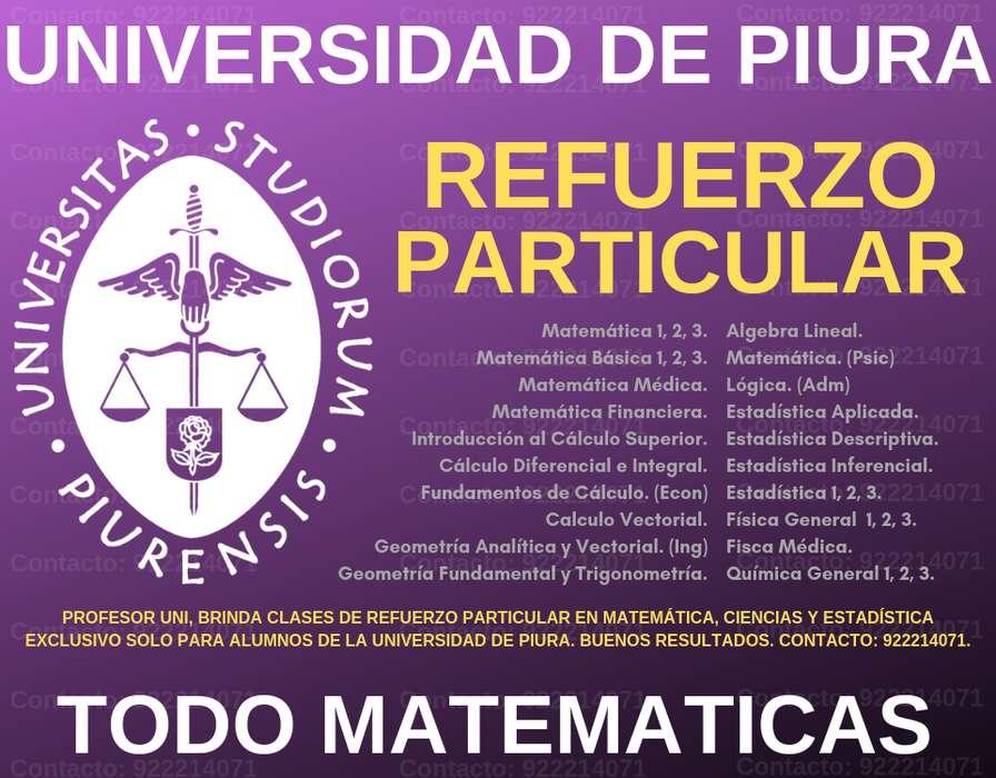 APOYO UNIVERSITARIO P/ALUMNOS DE LA U. PIURA. PROFESOR DE MATEMÁTICAS Y CIENCIAS. CLASES A DOMICILIO. RESULTADOS.