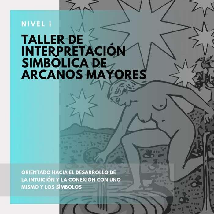 Taller de Tarot Nivel I - Interpretación simbólica de Arcanos Mayores