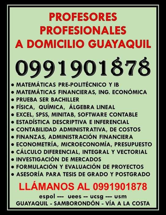 0991901878 PROFESOR A DOMICILIO MATEMÁTICAS, FÍSICA, QUÍMICA, CÁLCULO, CONTABILIDAD, FINANZAS GUAYAQUIL