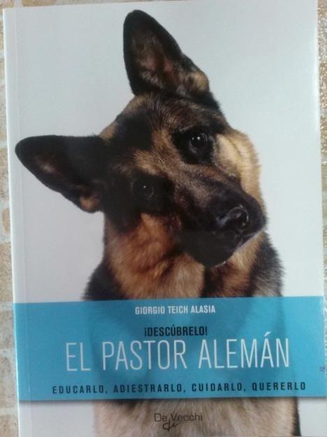 Libro: El Pastor Aleman Perros De Raza, Adiestramiento, Crianza Cuidados, Cachorros, Alimentación, Salud
