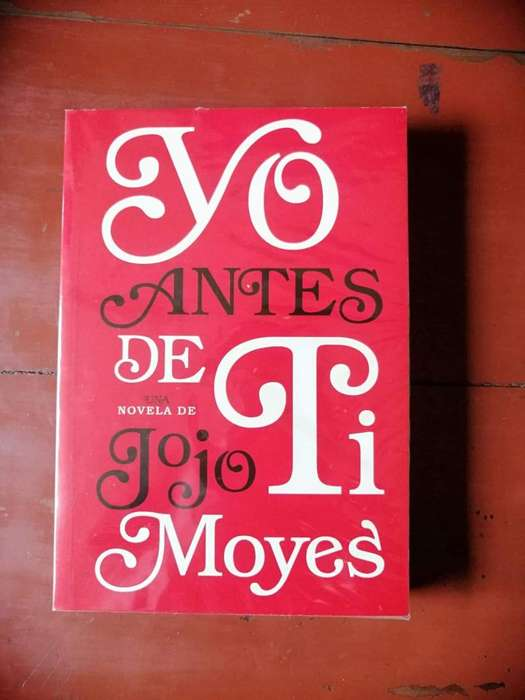 Libro Yo Antes De Ti Jojo Moyes