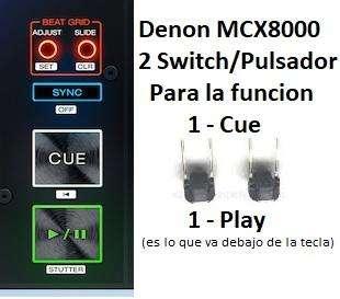 Denon Dj Mcx 8000 Repuesto Pulsador Switch Play Y Cue Caba