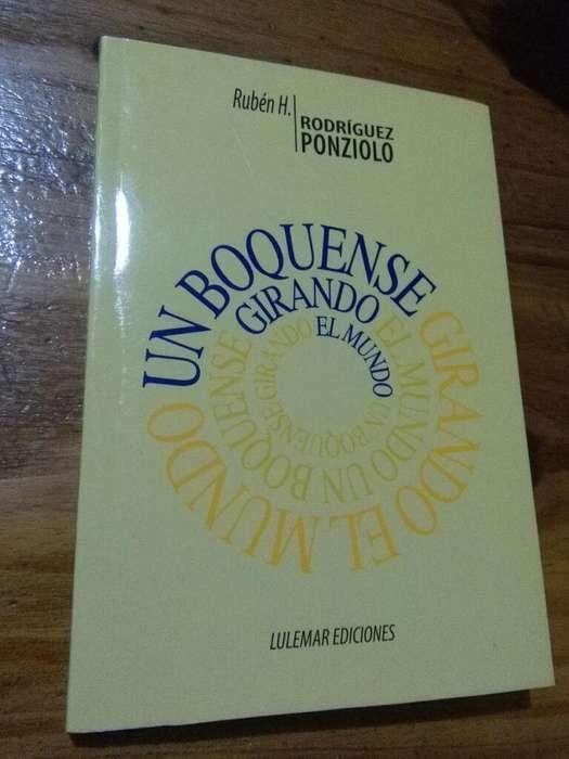 Un Boquense Girando El Mundo . Rodríguez Ponziolo . libro Lulemar 2012 Boca