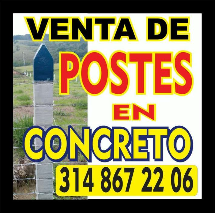 Vendo Postes en Concreto