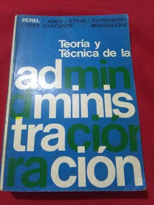 TEORIA Y TECNICA DE LA ADMINISTRACION . PEREL ADER ETKIN . EDICIONES MACCHI