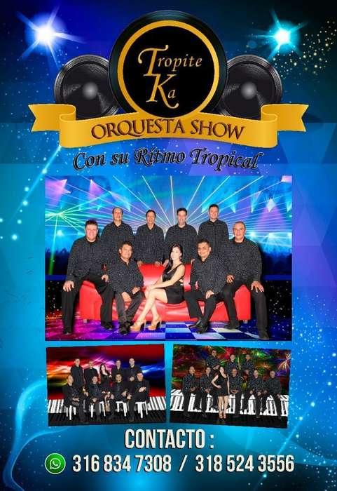Tropiteka Orquesta Show