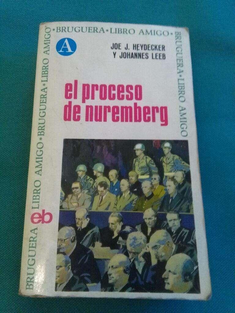 El Proceso de Nuremberg . Heydecker Y Leeb . Libro