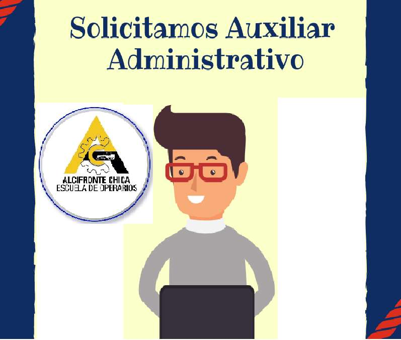<strong>auxiliar</strong> ADMINISTRATIVO (HOMBRE) PARA JAMUNDÍ