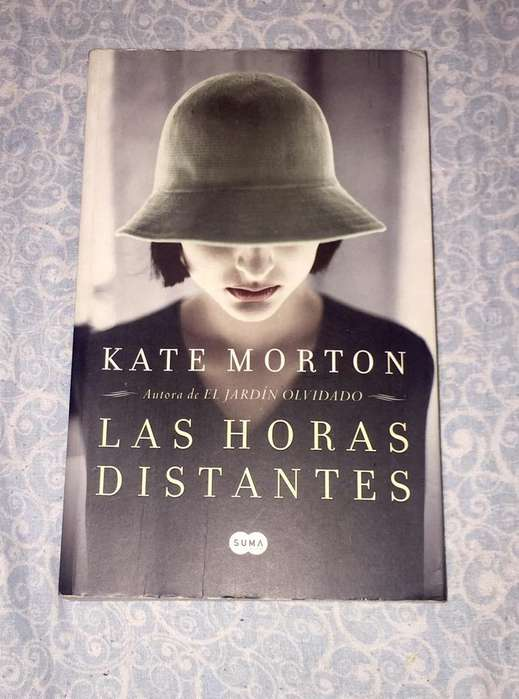 Las Horas Distantes- Kate Morton