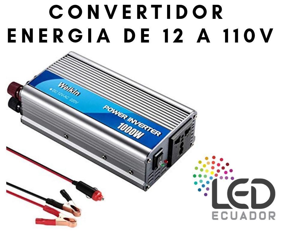 Convertidor energia 500w y 1000w Led ecuador
