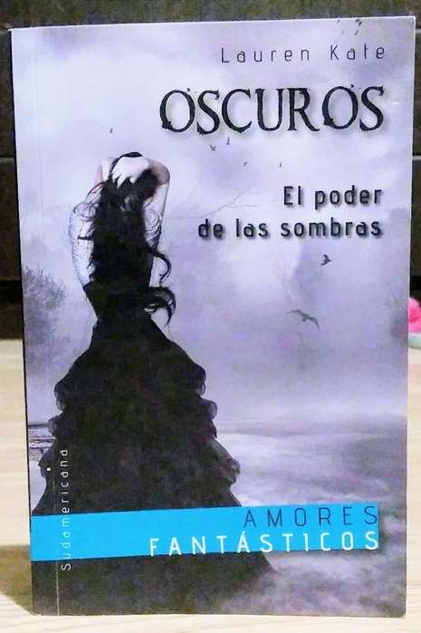 2 El Poder de Las Sombras(saga Oscuros)