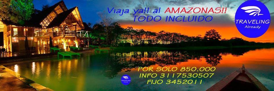 Amazonas reserva ya 5 dias 4 noches todo incluido 850.000
