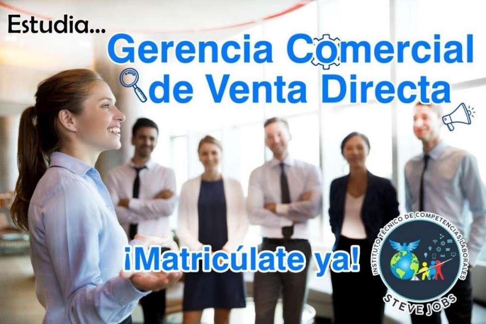 Estudia GERENCIA COMERCIAL DE VENTA DIRECTA