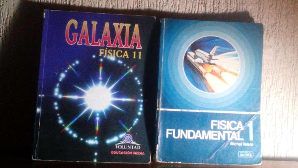 LIBROS DE GALAXIA FÍSICA 11 Y FÍSICA FUNDAMENTAL 1 MICHEL VALERO