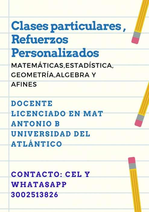 CLASES,REFUERZOS PERSONALIZADOS DE MATEMÁTICAS,ESTADÍSTICA,GEOMETRÍA,ÁLGEBRA,CÁLCULO Y AFINES A DOMICILIO.