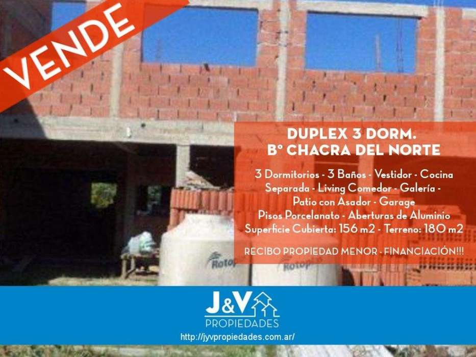 VENDO DUPLEX 3 DORM. CHACRA DEL NORTE!! RECIBO MENOR!. IMPERDIBLE!! A ESTRANAR!