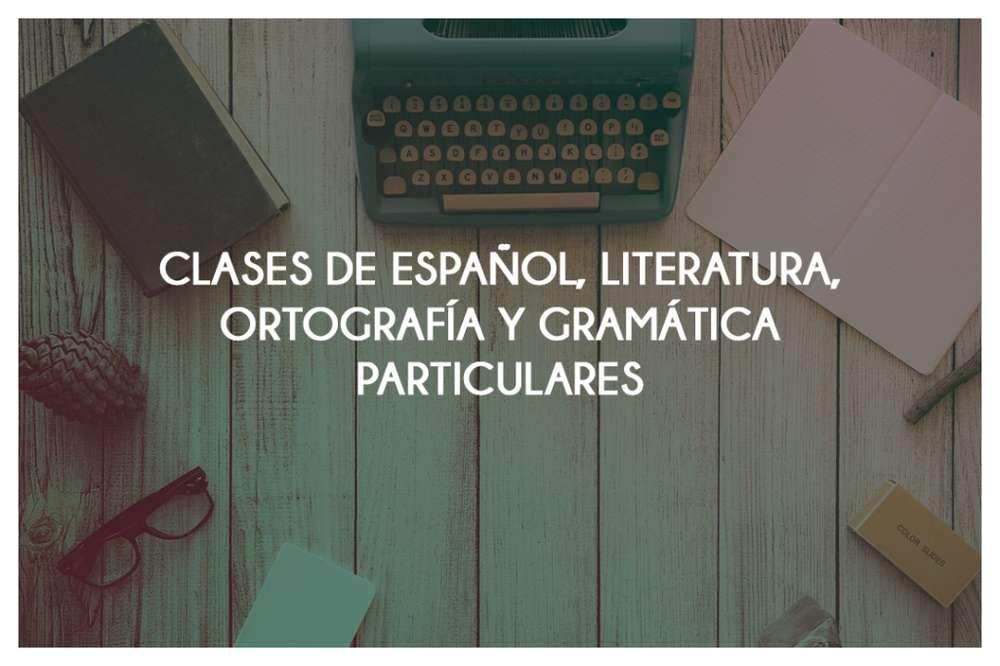 Clases Particulares de español, literatura, ortografía y gramática