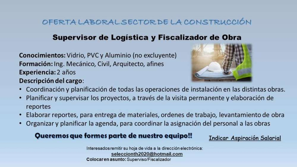 Supervisor de Logística/Fiscalizador de Obra