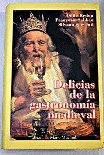 Delicias De La Gastronomía Medieval - Redon Sabban . libro español cocina antigua