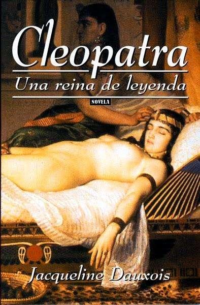 Cleopatra Una Reina de Leyenda