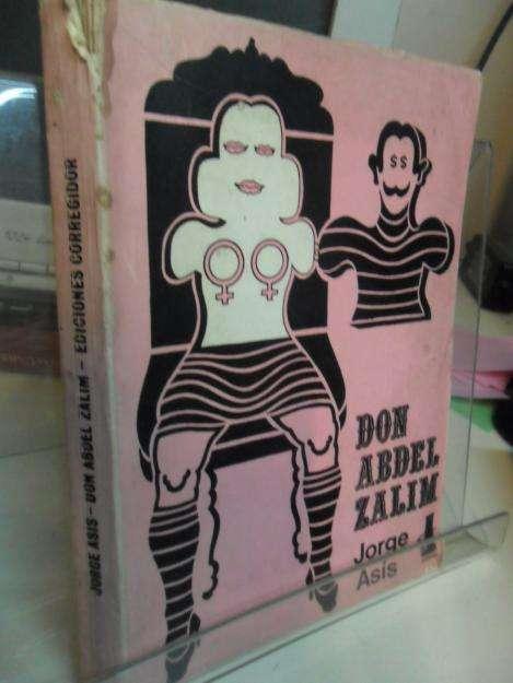 Don Abdel Zalim, Jorge Asis, Editorial Corregidor, usado.