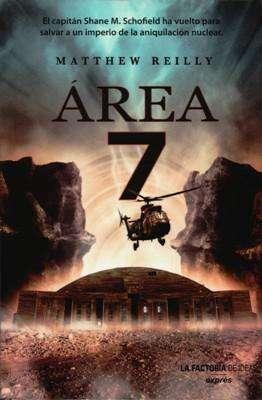 Libro: Área 7, de Matthew Reilly [novela de espionaje]