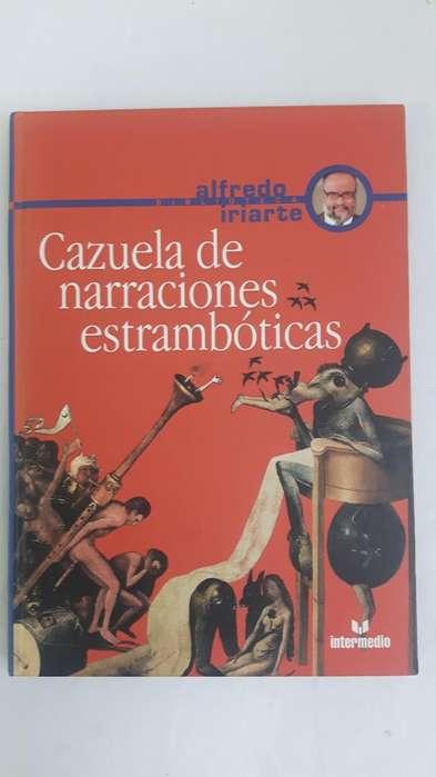 Libro – Cazuela de Narraciones estrambóticas de Alfredo Iriarte