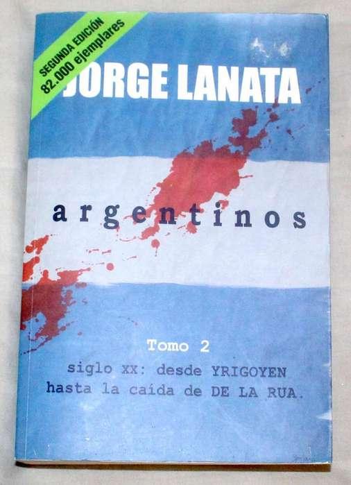 Argentinos Tomo 2 Jorge Lanata