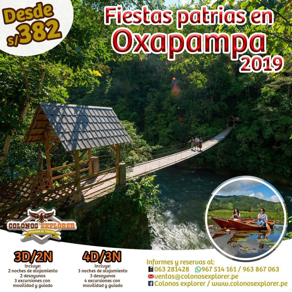 FIESTAS PATRIAS EN OXAPAMPA / 967 514 161
