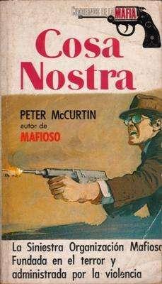 Libro: Cosa Nostra, de Peter McCurtin [novela de mafiosos]
