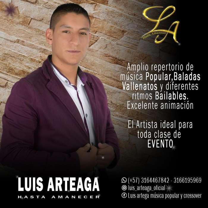 LUIS ARTEAGA Cantante Pasto y Nariño 3164467842. Crossover