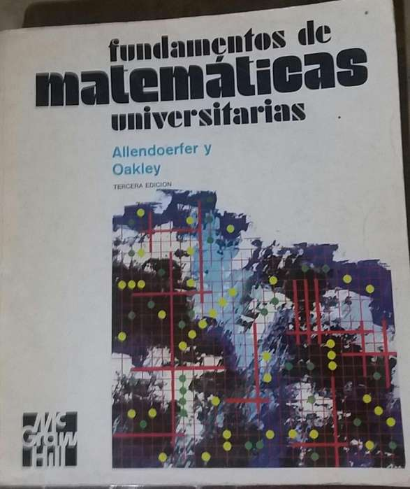 Libro Fundamentos de Matemáticas Universitarias Allendoerfer y Oakley tercera edición