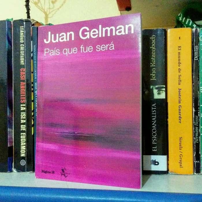 Juan Gelman - País Que Fue Será