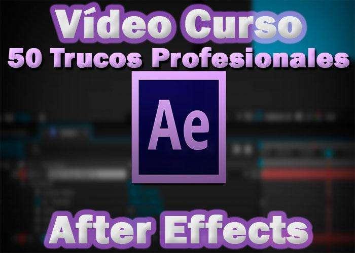 Vídeo Curso 50 Trucos After Effects Optimiza Flujo de Trabajo Referencia SKU: 975
