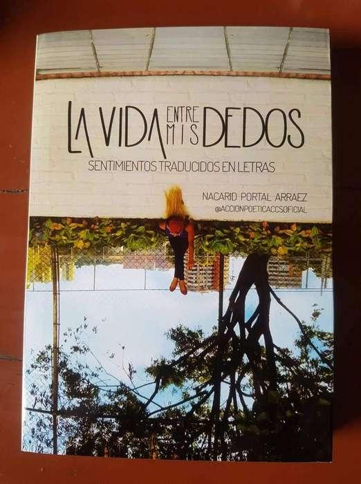 Libro La Vida Entre Mis Dedos Nacarid Portal