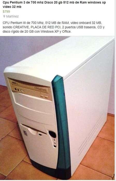 CPU INTEL,,P3 DE 700 MHZ,,WINDOWS XP,,RAM 512 MB,,DISCO 20 GB,,