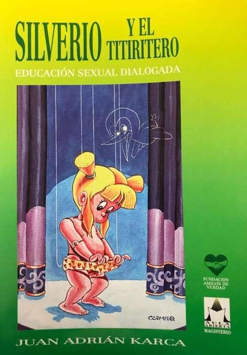 Libro Educación Sexual Dialogada Silverio Y El Titiritero