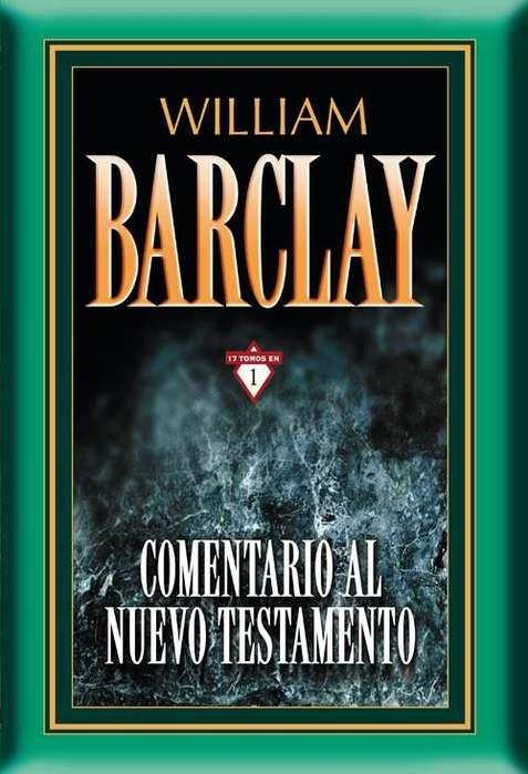 Comentario Nuevo Testamento de William Barclay 17 tomos en 1