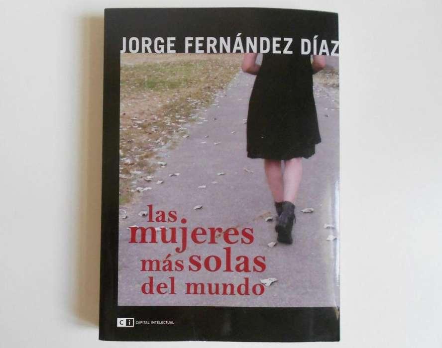Libro Mujeres Mas Solas Del Mundo Jorge Fernandez Diaz LA BOCA OLXJESS jesslibros