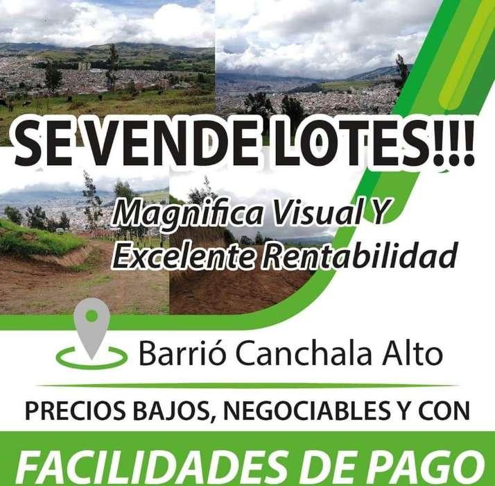 SE VENDE LOTES DESDE 270 M2, CON FACILIDADES DE PAGO, SECTOR CANCHALA ALTO