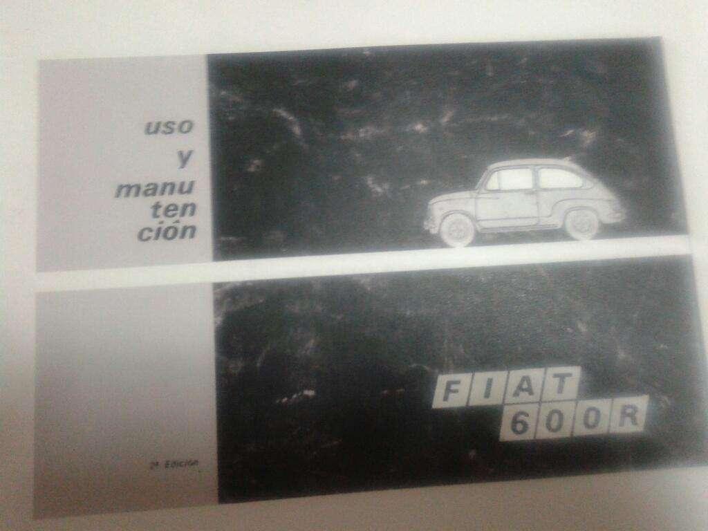 Manual de Fiat 600 Uso Y Mantenimiento.
