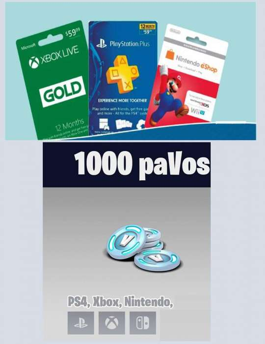 PAVOS FORTNITE GIFT CARD (PS4), MEMBRESIAS PLUS (PS4), GOLD (XBOX), ESHOP (NINTENDO SWITCH, WII U)