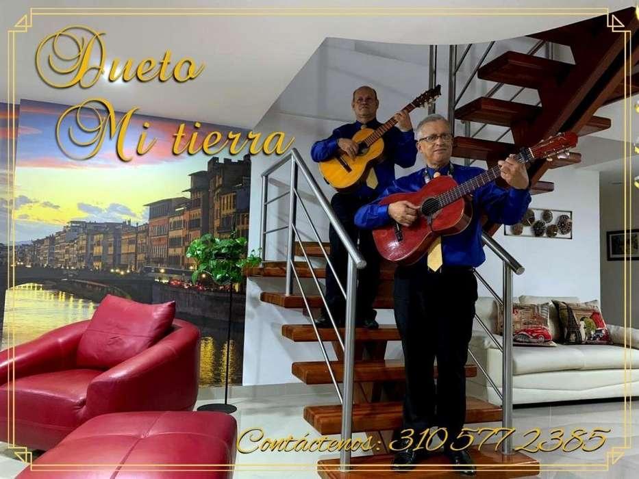 DUETO MUSICAL MI TIERRA,SERENATA DE 20 CANCIONES POR 180.000,INCLUYE SONIDO Y TRANPORTE.LLAMA AL 3105772385.