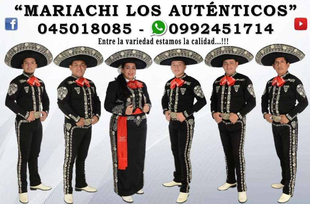 O99245I7I4 Llamadas o Whatsapp Mariachi Los Auténticos Guayaquil Precio Mariachis