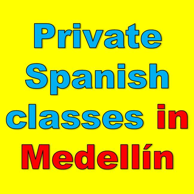 Private Spanish classes in Medellín and its Metropolitan area