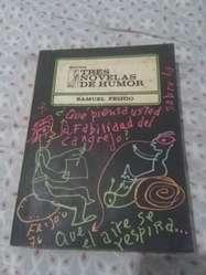 Tres Novelas de Humor . Samuel Feijoo . Cuba 1977.