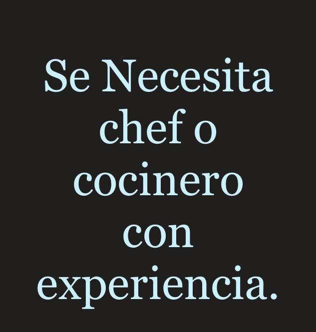 Se Necesita Chef O Cocinero