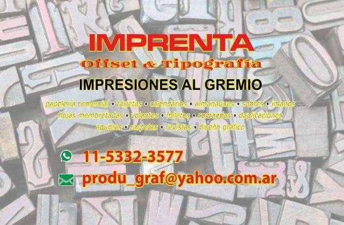 IMPRENTA -IMPRESIONES AL GREMIO
