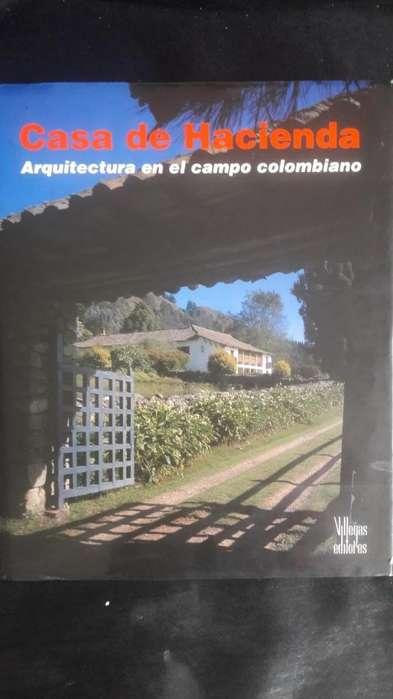 CASA DE HACIENDA -ARQUITECTURA EN EL CAMPO COLOMBIANO